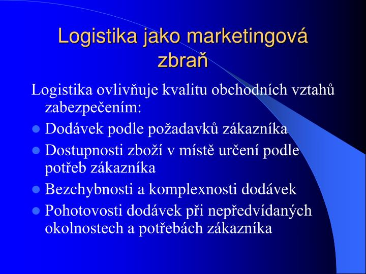 Logistika jako marketingová zbraň