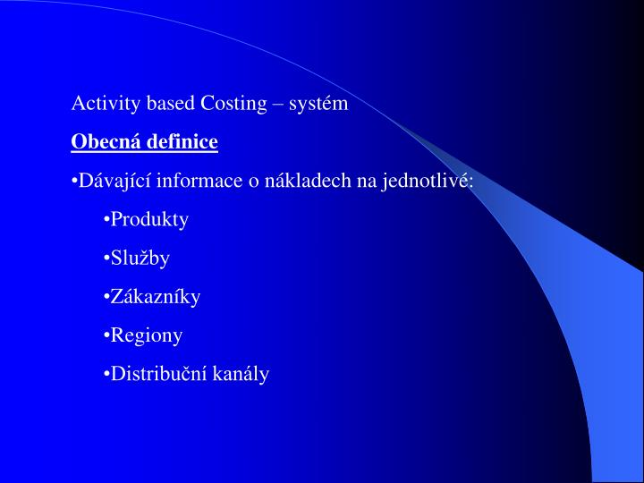 Activity based Costing  systm