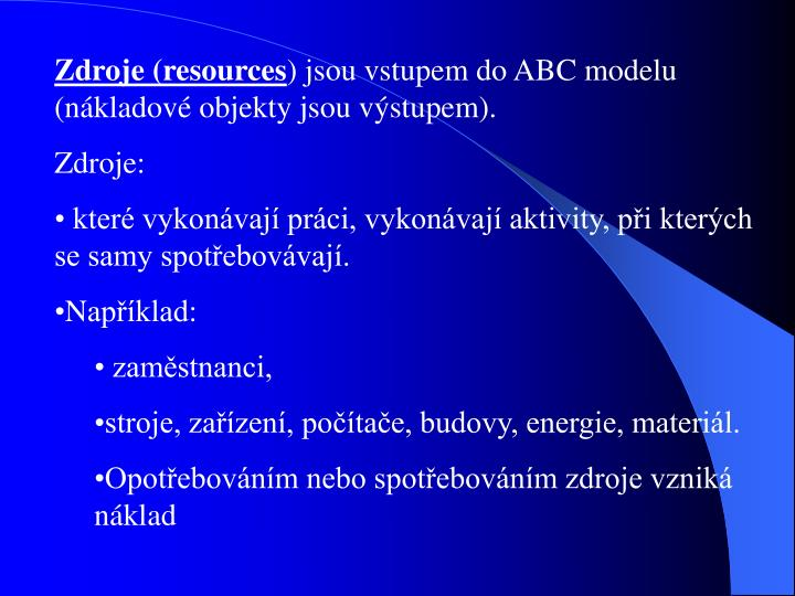 Zdroje (resources