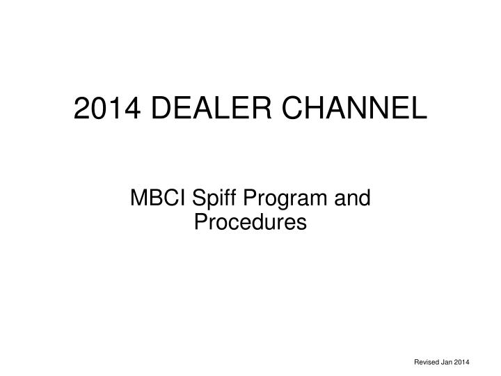 2014 dealer channel