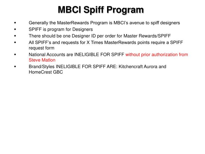 MBCI Spiff Program