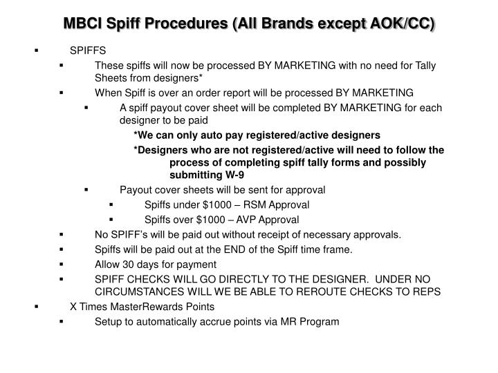 MBCI Spiff Procedures (All Brands except AOK/CC)