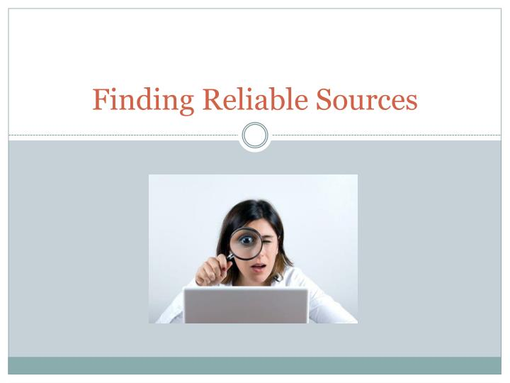 Finding reliable sources