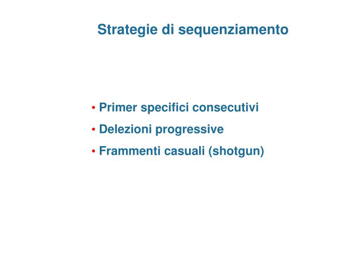 Strategie di sequenziamento