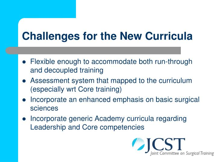 Challenges for the New Curricula
