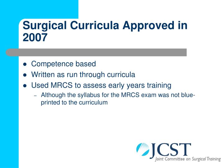 Surgical curricula approved in 2007
