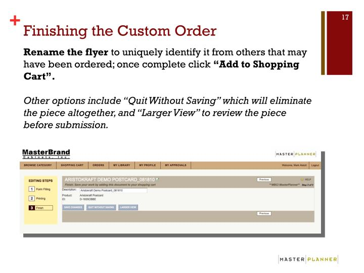 Finishing the Custom Order
