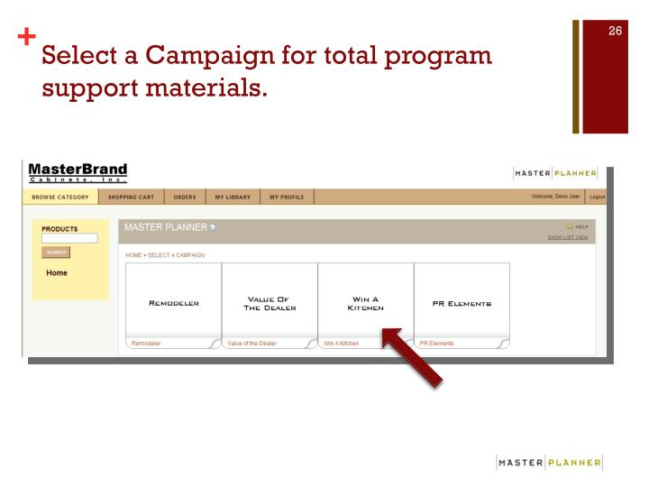 Select a Campaign for total program support materials.