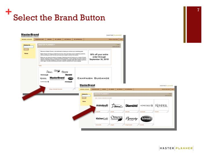 Select the Brand Button