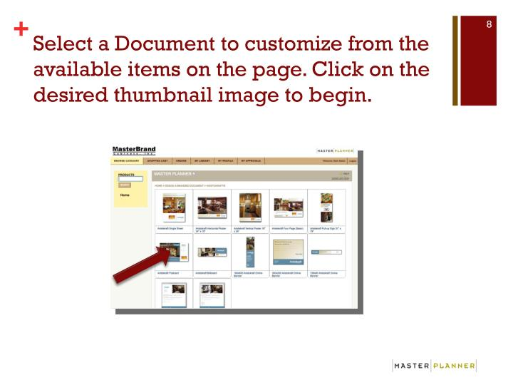 Select a Document to customize from the available items on the page. Click on the desired thumbnail image to begin.