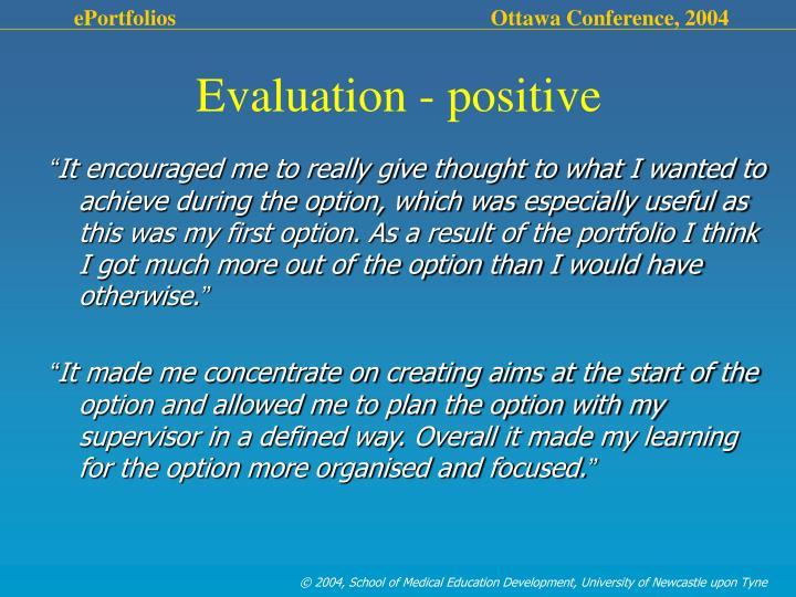 Evaluation - positive