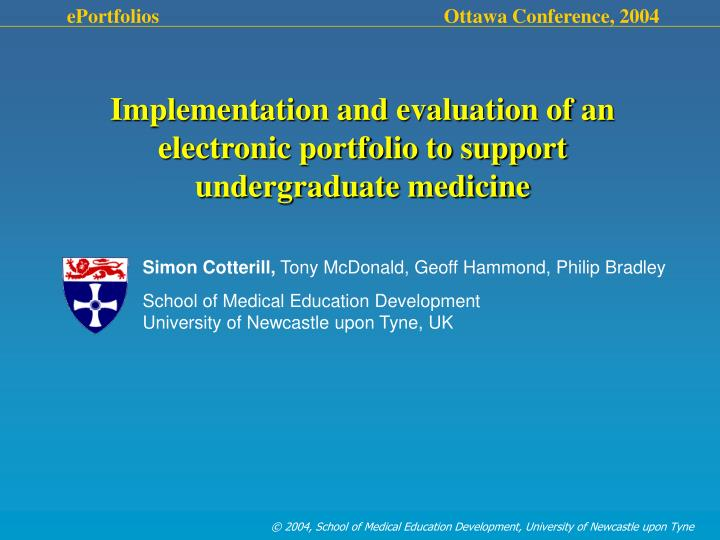 Implementation and evaluation of an electronic portfolio to support undergraduate medicine