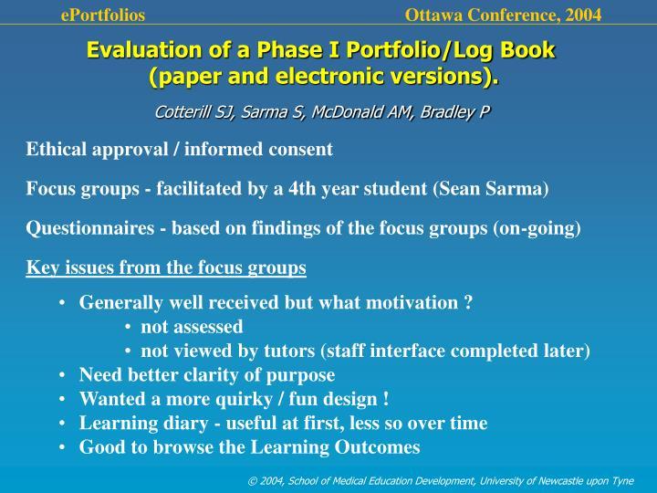 Evaluation of a Phase I Portfolio/Log Book