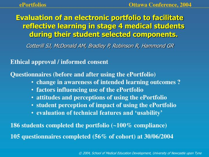 Evaluation of an electronic portfolio to facilitate reflective learning in stage 4 medical students during their student selected components.