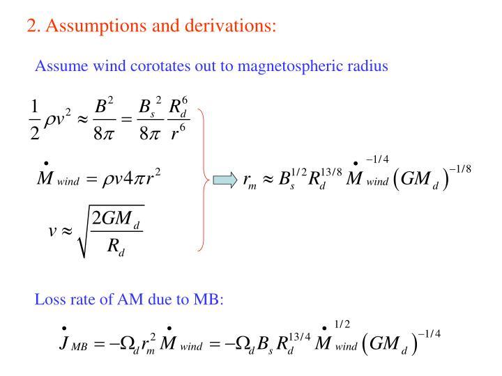 2. Assumptions and derivations: