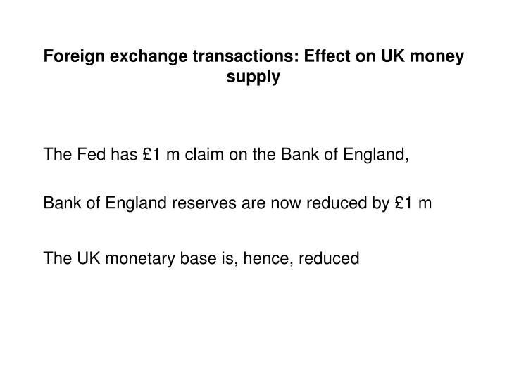 Foreign exchange transactions: Effect on UK money supply