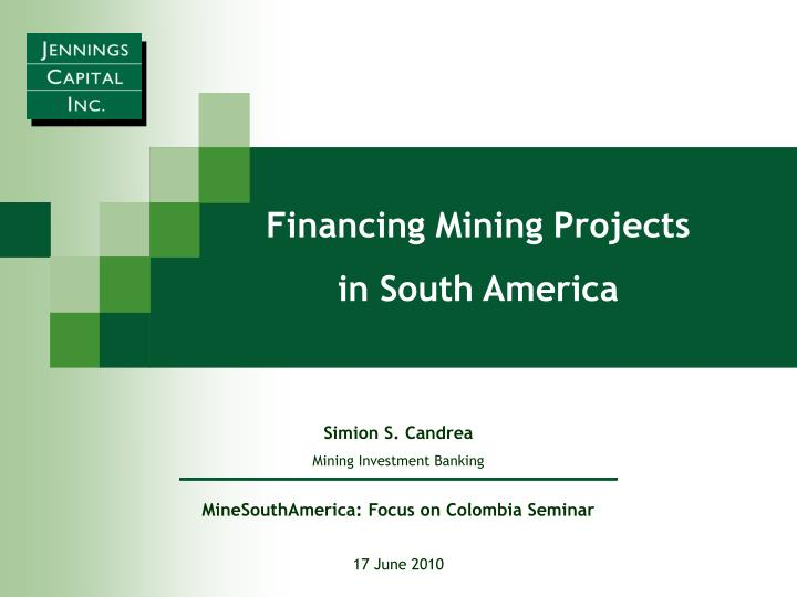 Financing Mining Projects