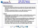 xsg sig progress and current status