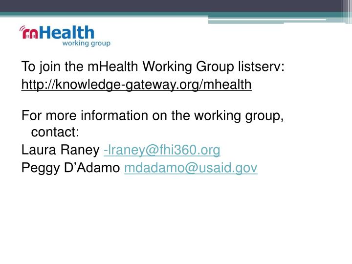 To join the mHealth Working Group listserv: