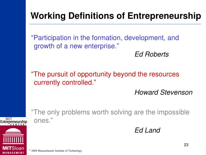 Working Definitions of Entrepreneurship