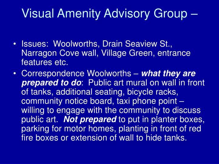 Visual Amenity Advisory Group –