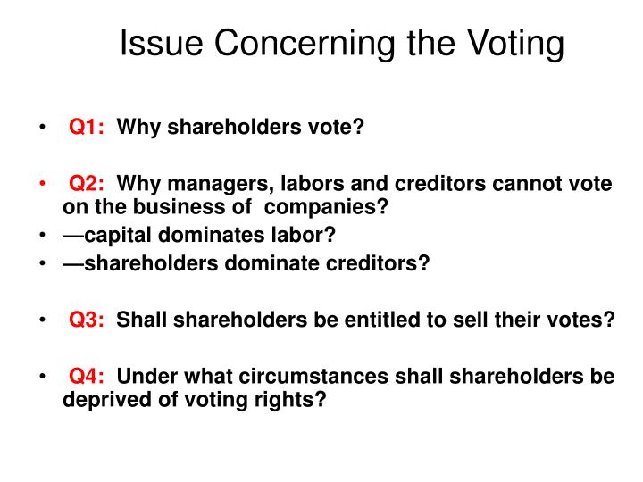 Issue Concerning the Voting