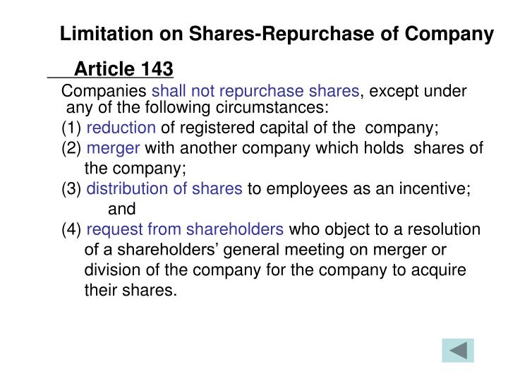 Limitation on Shares-Repurchase of Company