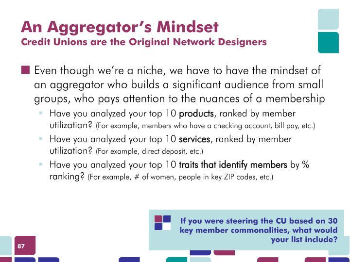 An Aggregator's Mindset