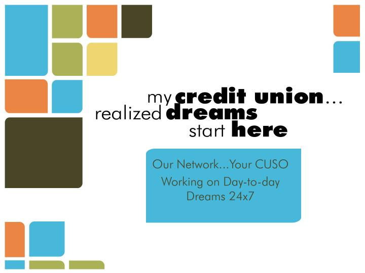 Our Network...Your CUSO