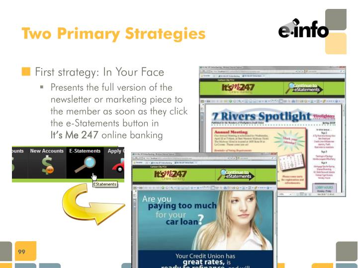 Two Primary Strategies