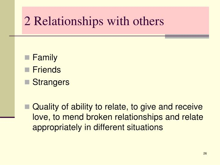 2 Relationships with others