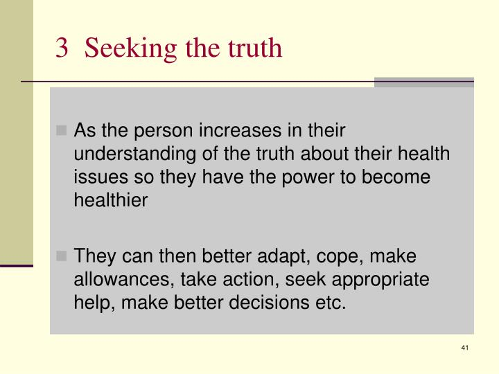 3  Seeking the truth