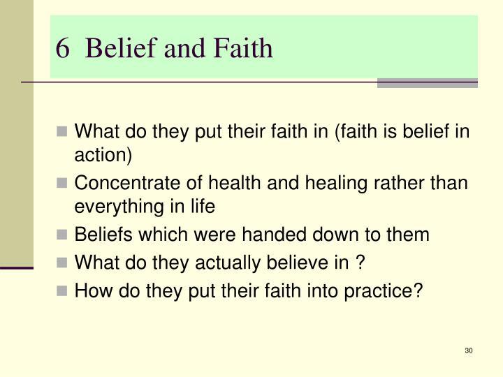 6  Belief and Faith