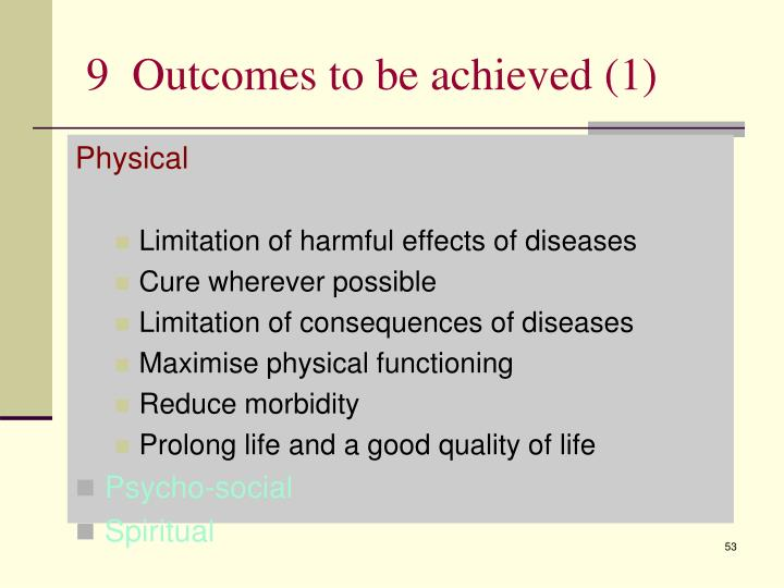 9  Outcomes to be achieved (1)