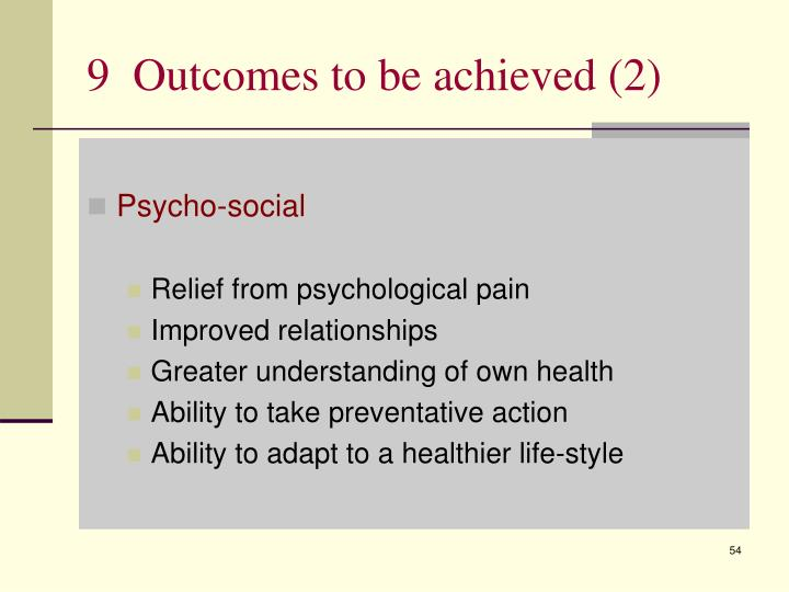 9  Outcomes to be achieved (2)