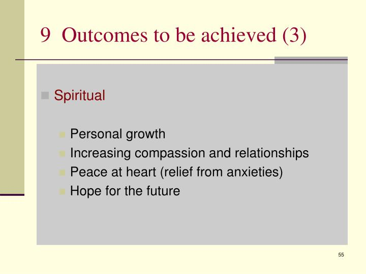 9  Outcomes to be achieved (3)