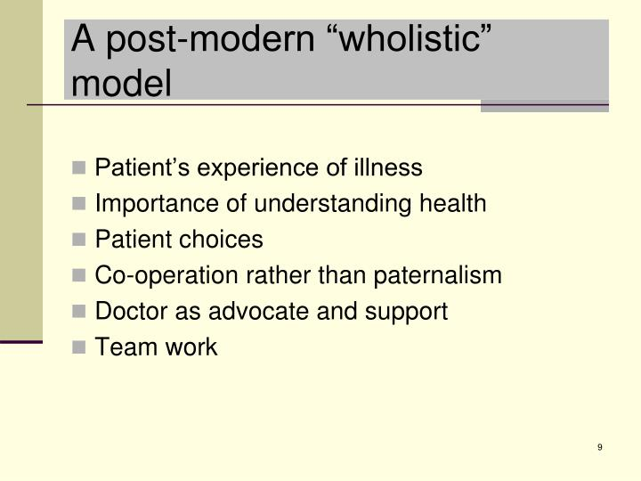 "A post-modern ""wholistic"" model"