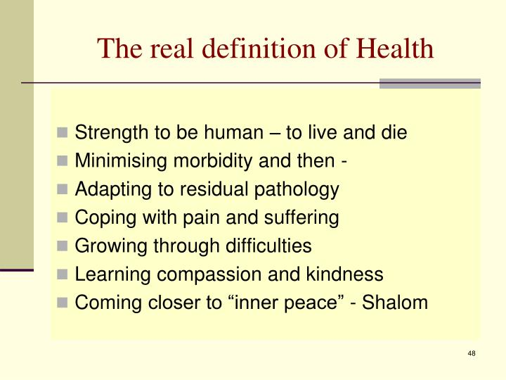The real definition of Health