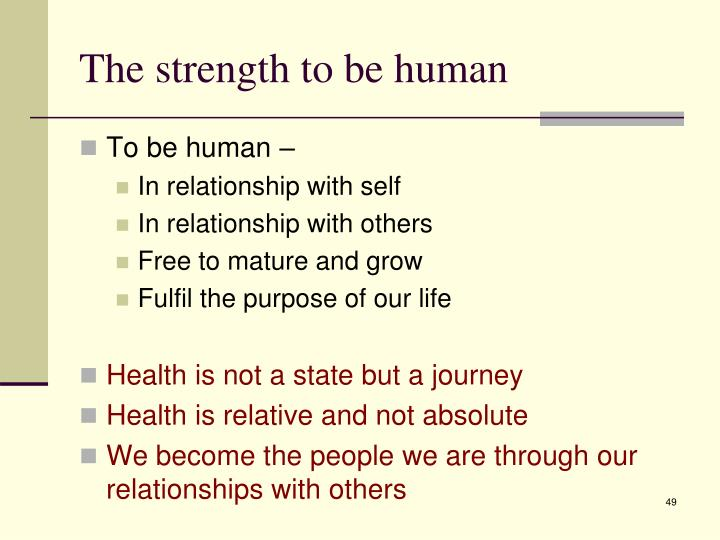 The strength to be human