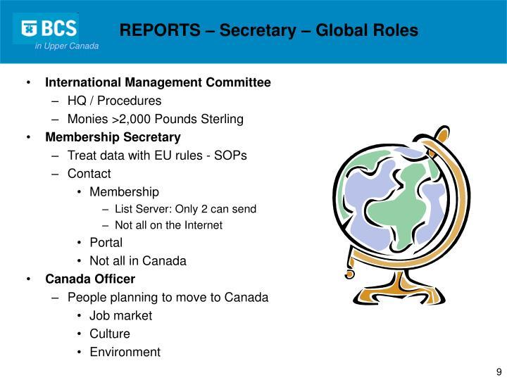 REPORTS – Secretary – Global Roles
