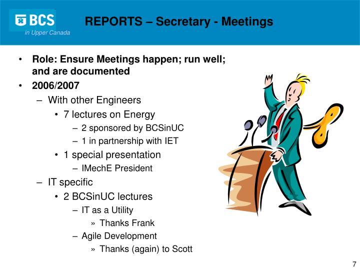 REPORTS – Secretary - Meetings