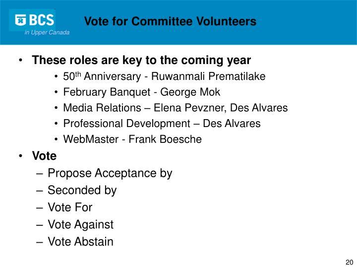 Vote for Committee Volunteers