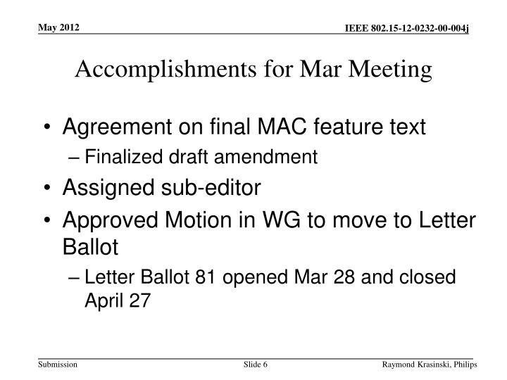 Accomplishments for Mar Meeting