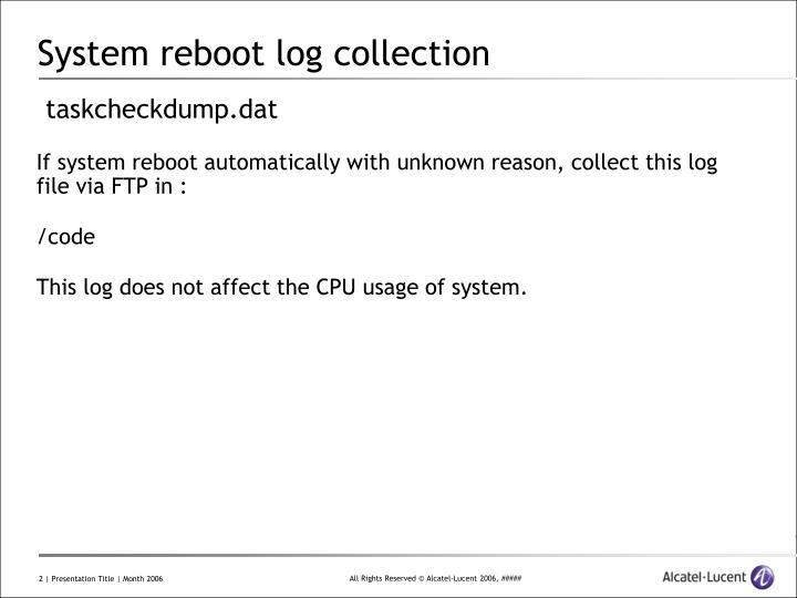 System reboot log collection