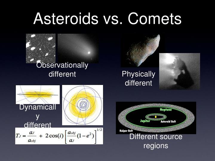Asteroids vs. Comets