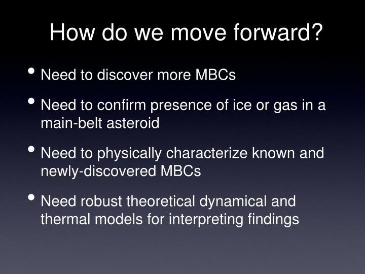 How do we move forward?