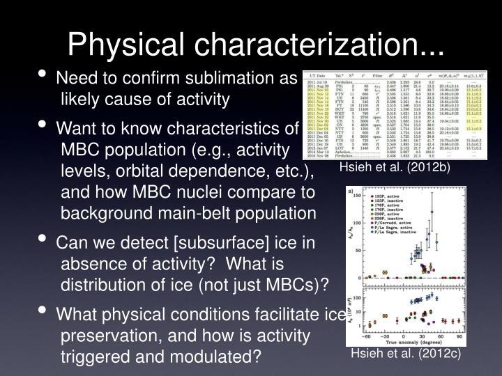 Physical characterization...