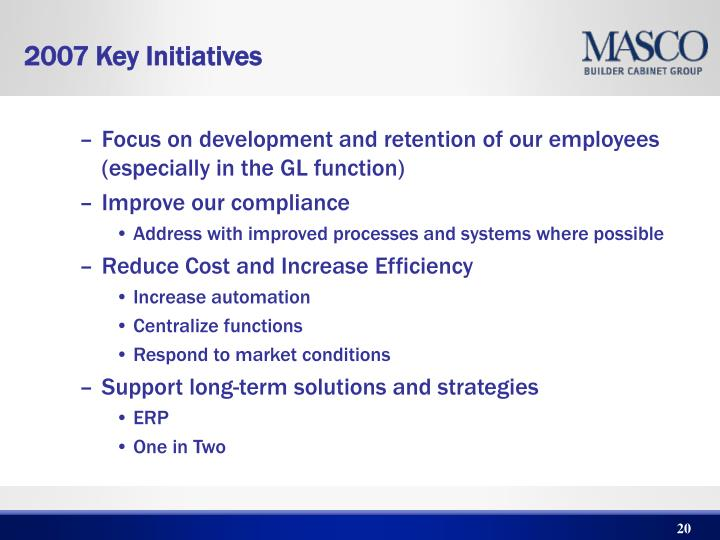 Focus on development and retention of our employees (especially in the GL function)