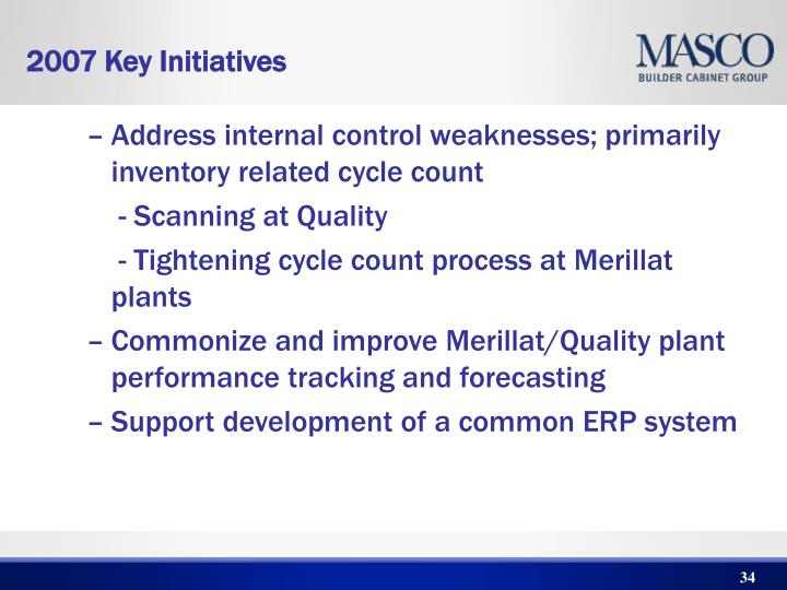 Address internal control weaknesses; primarily inventory related cycle count
