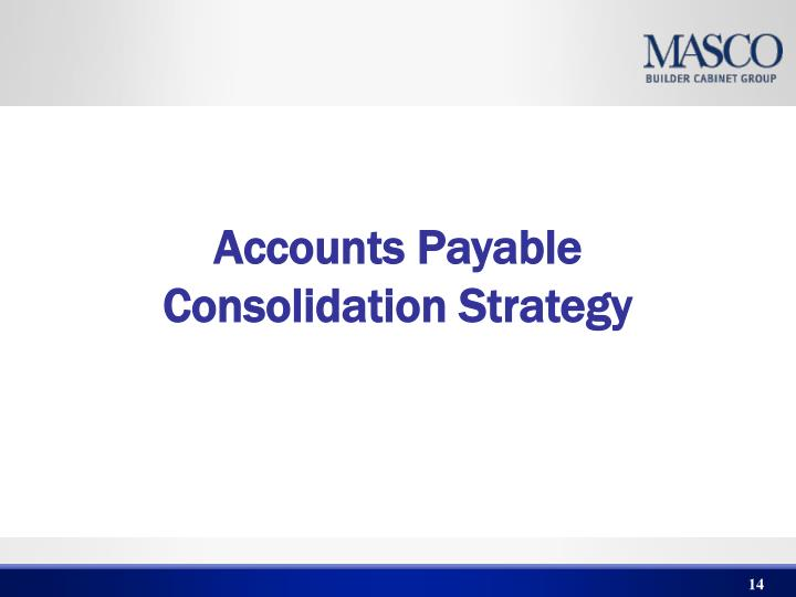 Accounts Payable Consolidation Strategy